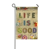 BURLAP LIFE IS GOOD GARDEN FLA Thumbnail