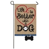 LIFE IS BETTER WITH DOG GARDEN Thumbnail